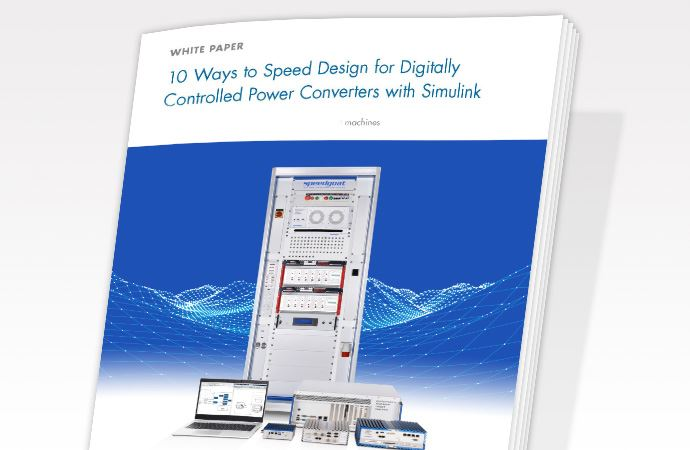 10 Ways to Speed Design for Digitally Controlled Power Converters with Simulink